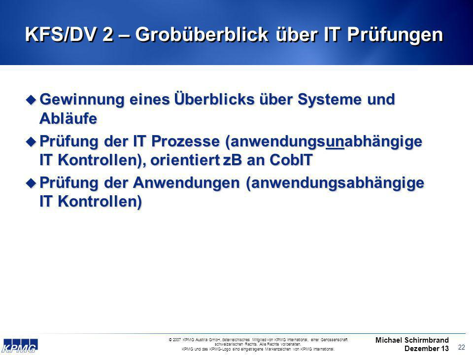 KFS/DV 2 – Grobüberblick über IT Prüfungen