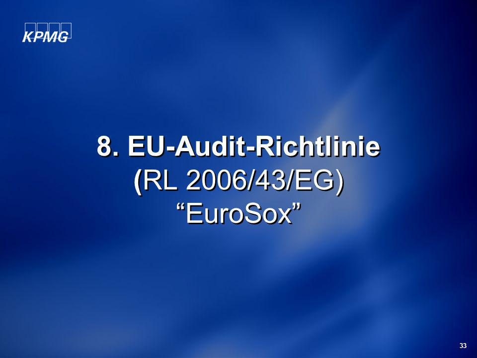 8. EU-Audit-Richtlinie (RL 2006/43/EG) EuroSox