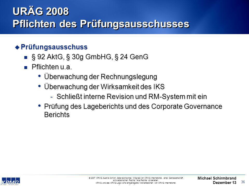 URÄG 2008 Pflichten des Prüfungsausschusses