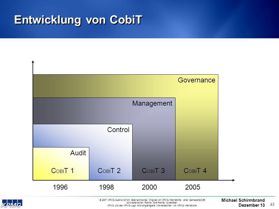 Entwicklung von CobiT Governance Management Control Audit COBIT 1