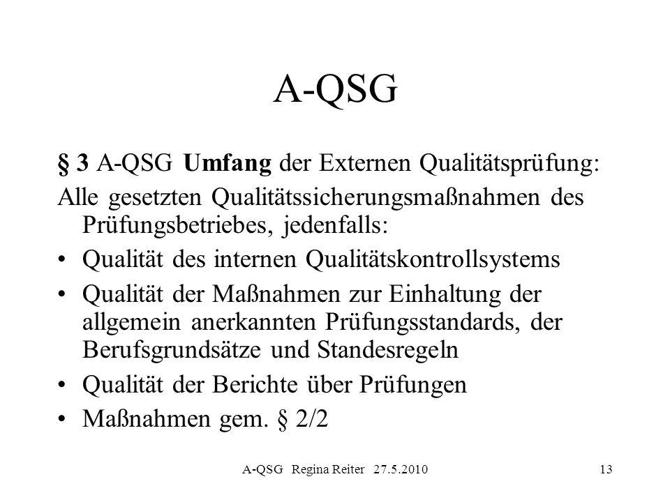 A-QSG § 3 A-QSG Umfang der Externen Qualitätsprüfung: