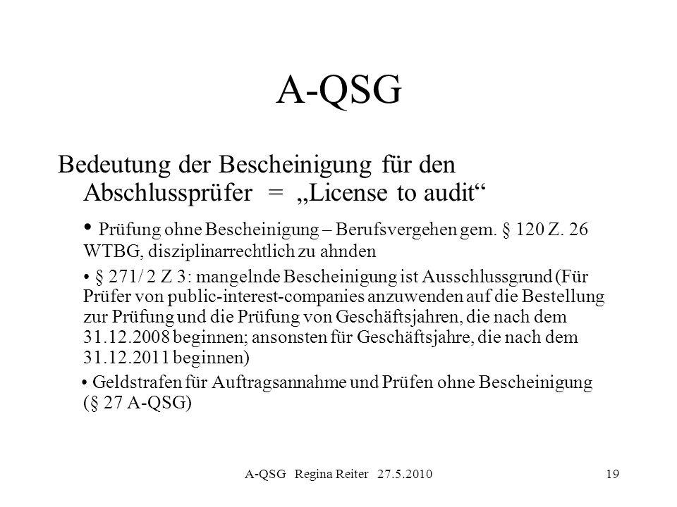 """A-QSG Bedeutung der Bescheinigung für den Abschlussprüfer = """"License to audit"""