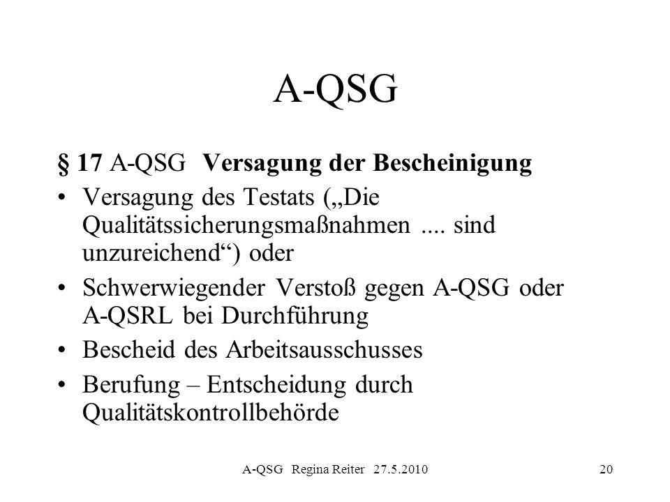 A-QSG § 17 A-QSG Versagung der Bescheinigung