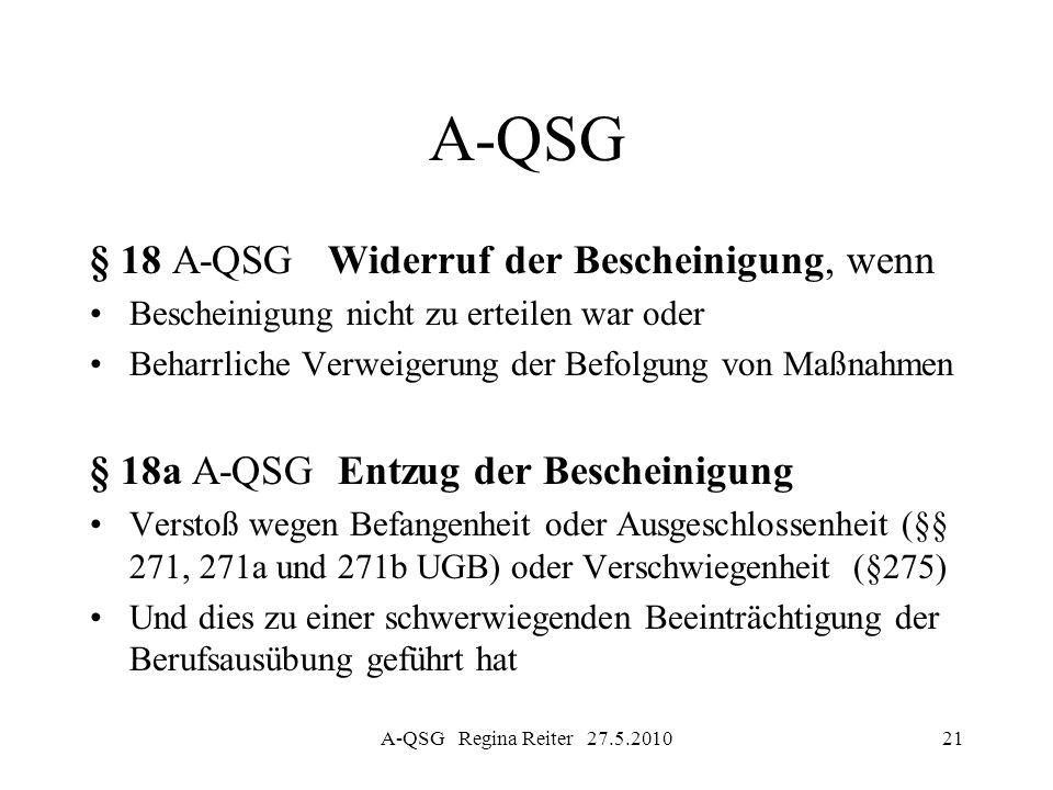 A-QSG § 18 A-QSG Widerruf der Bescheinigung, wenn