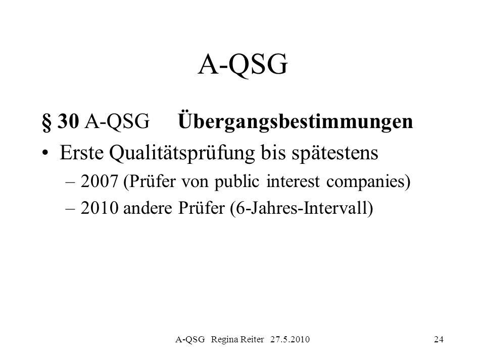 A-QSG § 30 A-QSG Übergangsbestimmungen