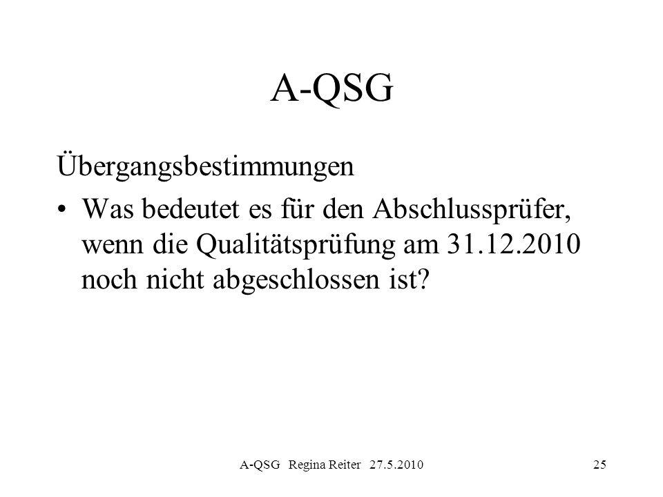 A-QSG Übergangsbestimmungen