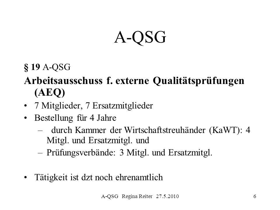 A-QSG Arbeitsausschuss f. externe Qualitätsprüfungen (AEQ) § 19 A-QSG