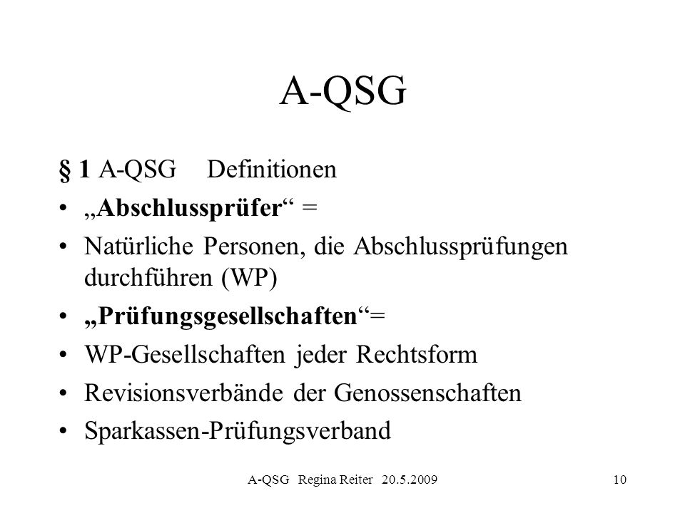 """A-QSG § 1 A-QSG Definitionen """"Abschlussprüfer ="""