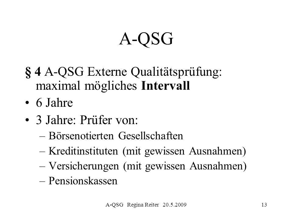 A-QSG § 4 A-QSG Externe Qualitätsprüfung: maximal mögliches Intervall