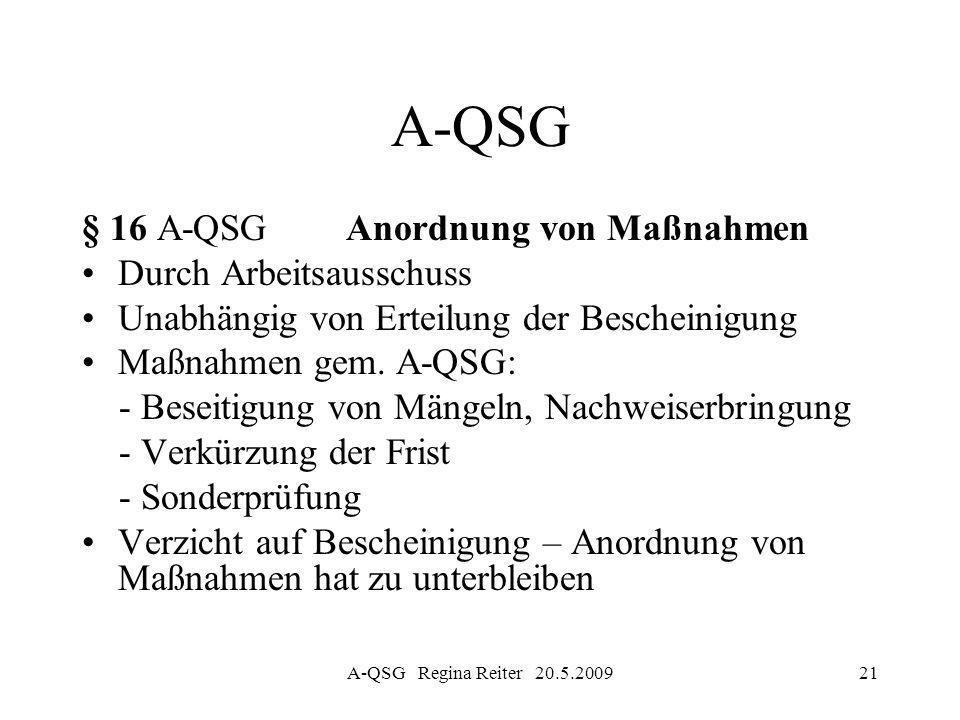 A-QSG § 16 A-QSG Anordnung von Maßnahmen Durch Arbeitsausschuss
