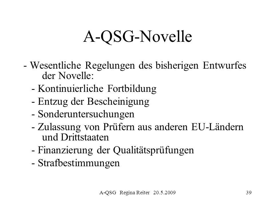 A-QSG-Novelle - Wesentliche Regelungen des bisherigen Entwurfes der Novelle: - Kontinuierliche Fortbildung.