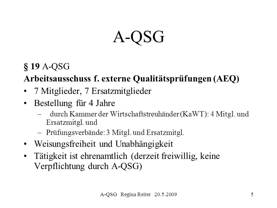 A-QSG § 19 A-QSG Arbeitsausschuss f. externe Qualitätsprüfungen (AEQ)