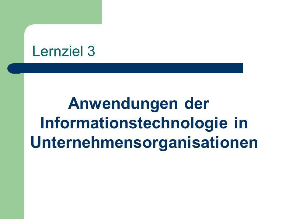 Anwendungen der Informationstechnologie in Unternehmensorganisationen
