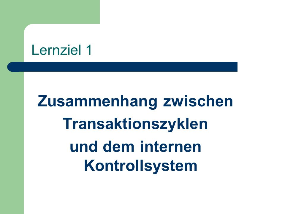 Zusammenhang zwischen und dem internen Kontrollsystem