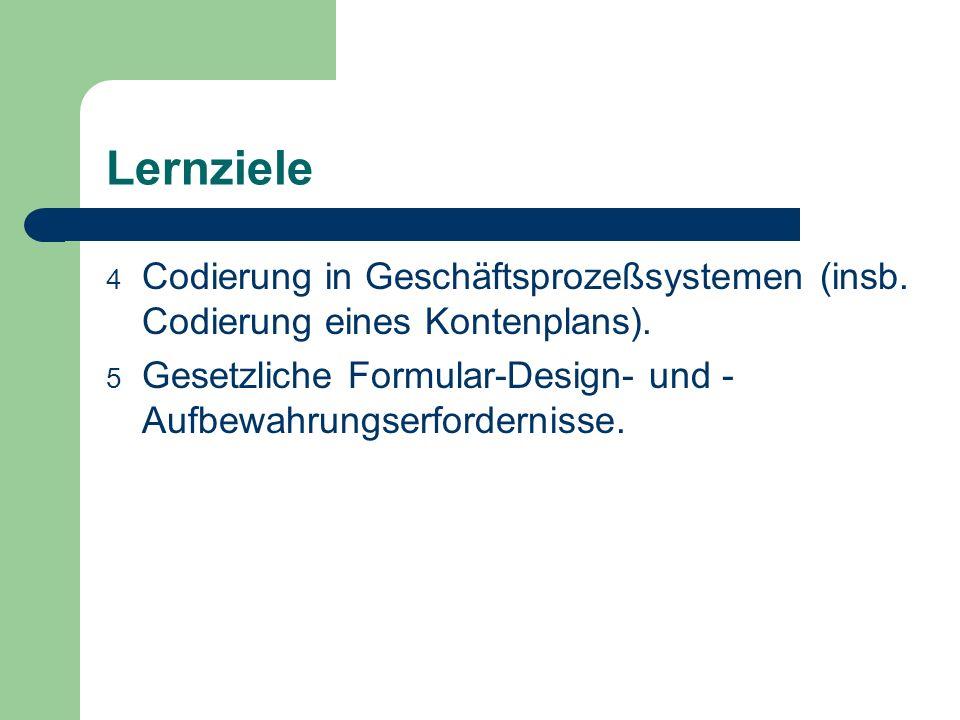 Lernziele Codierung in Geschäftsprozeßsystemen (insb.