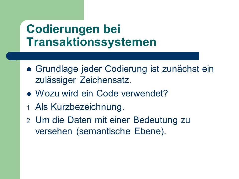 Codierungen bei Transaktionssystemen