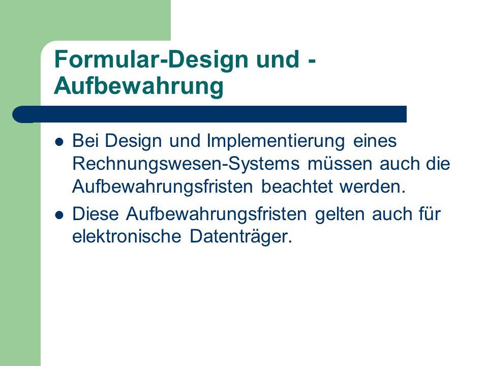 Formular-Design und -Aufbewahrung
