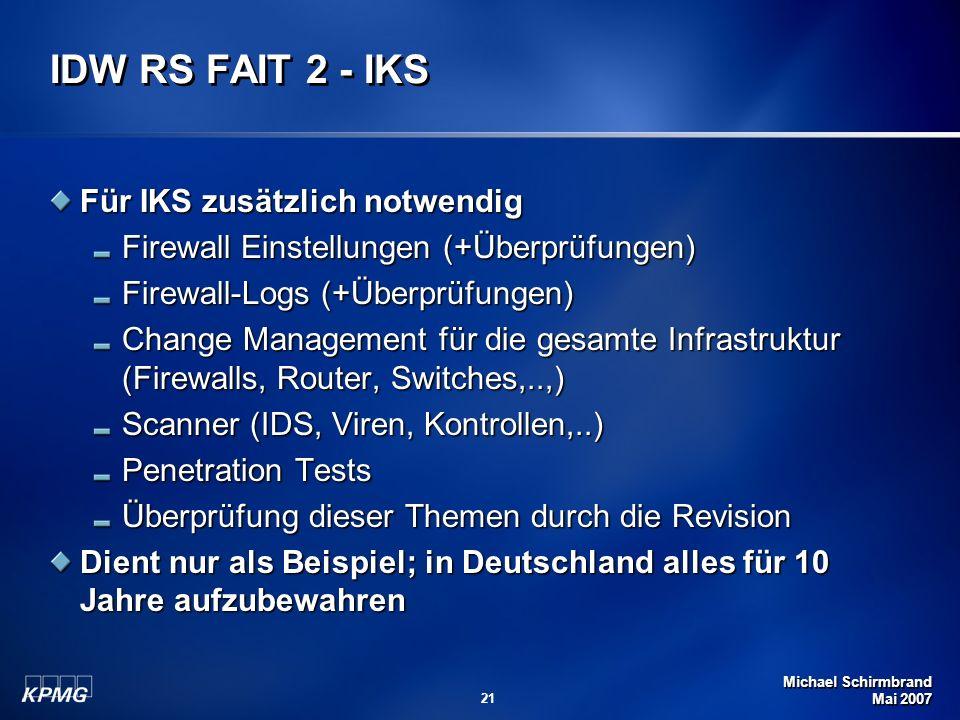 IDW RS FAIT 2 - IKS Für IKS zusätzlich notwendig