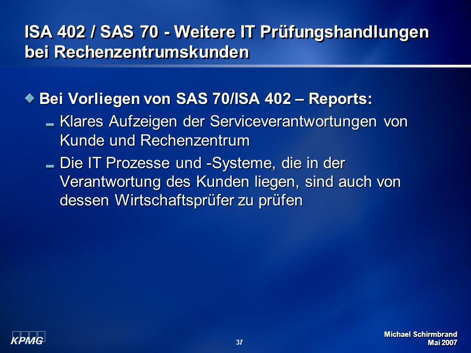 ISA 402 / SAS 70 - Weitere IT Prüfungshandlungen bei Rechenzentrumskunden