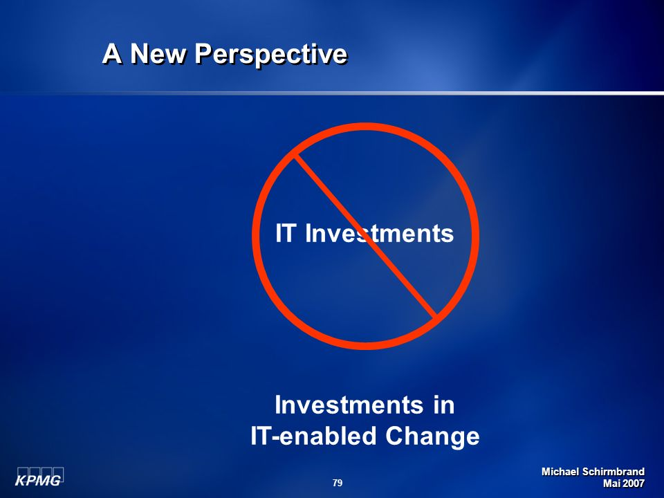 A New Perspective Investments in IT-enabled Change IT Investments