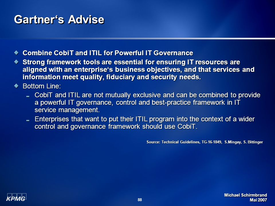 Gartner's Advise Combine CobiT and ITIL for Powerful IT Governance