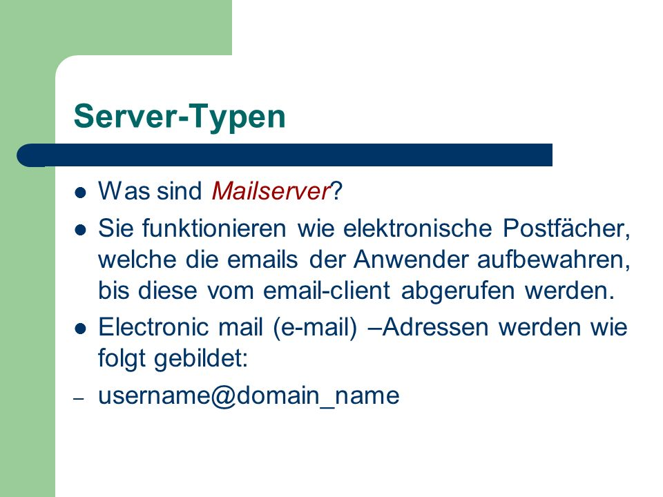 Server-Typen Was sind Mailserver