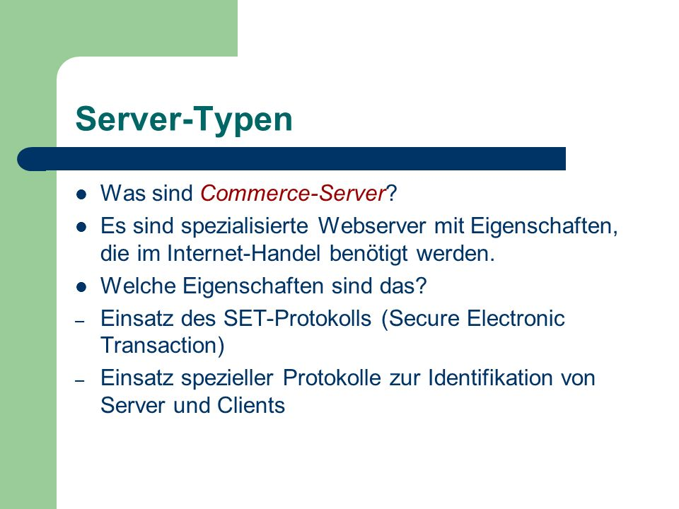 Server-Typen Was sind Commerce-Server