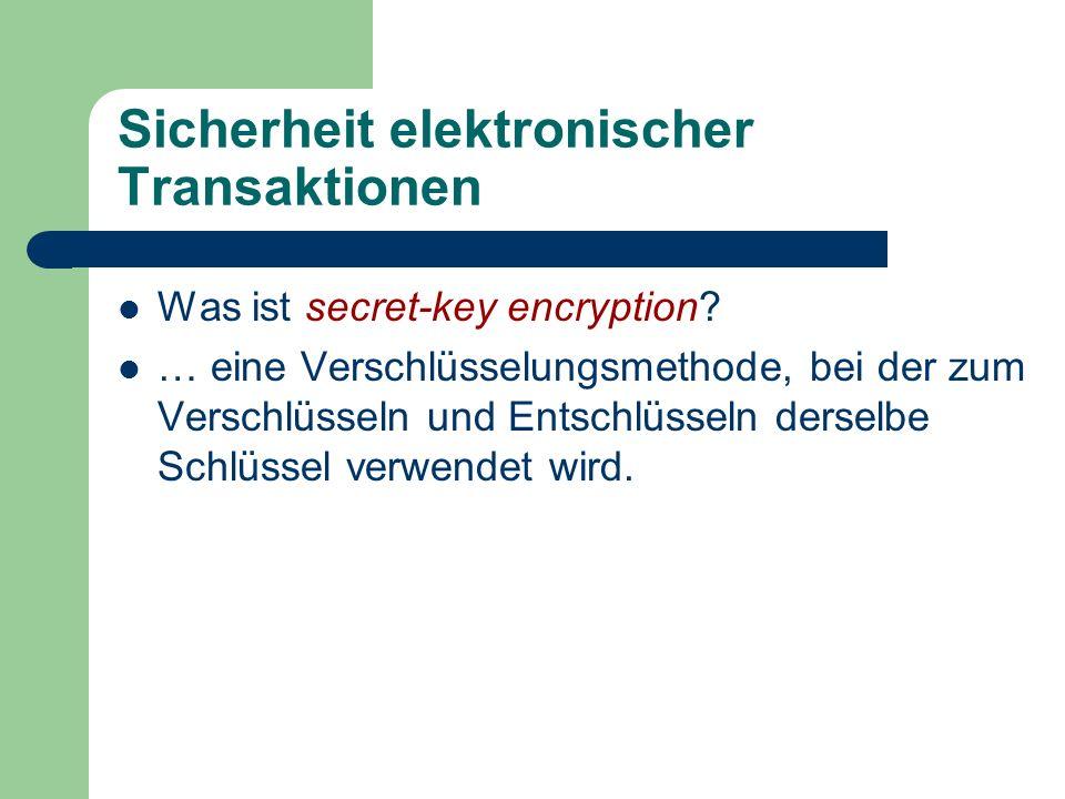 Sicherheit elektronischer Transaktionen