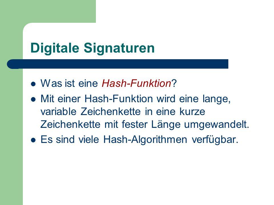 Digitale Signaturen Was ist eine Hash-Funktion