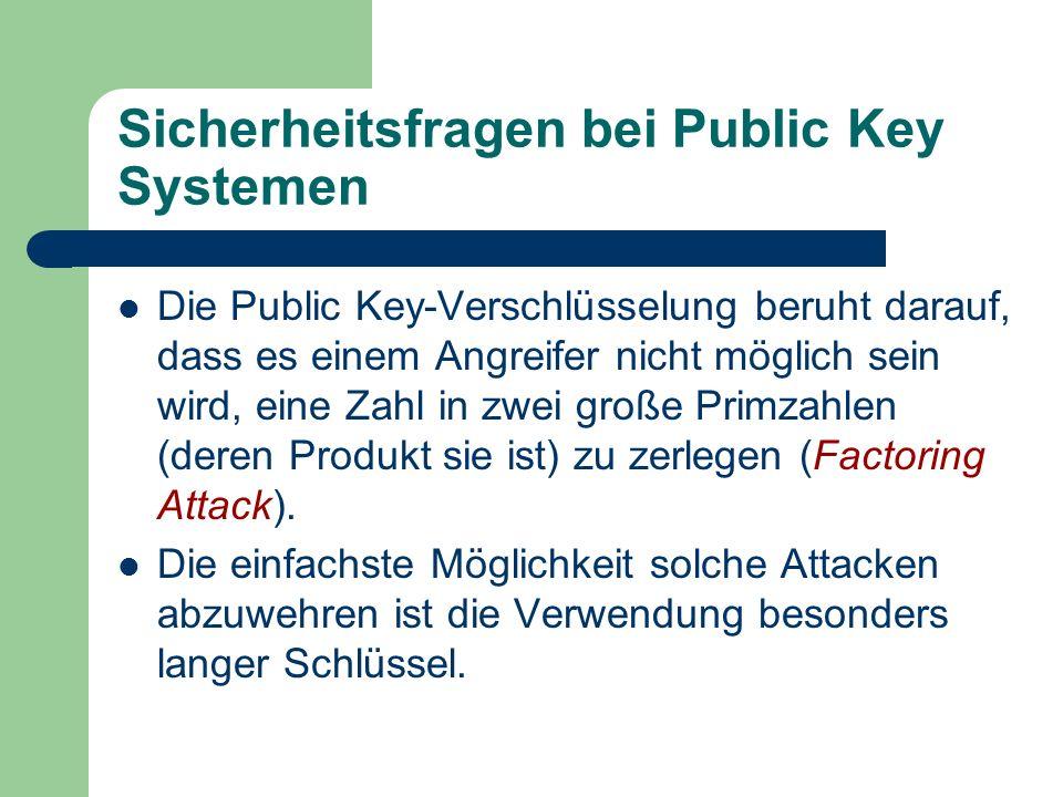 Sicherheitsfragen bei Public Key Systemen