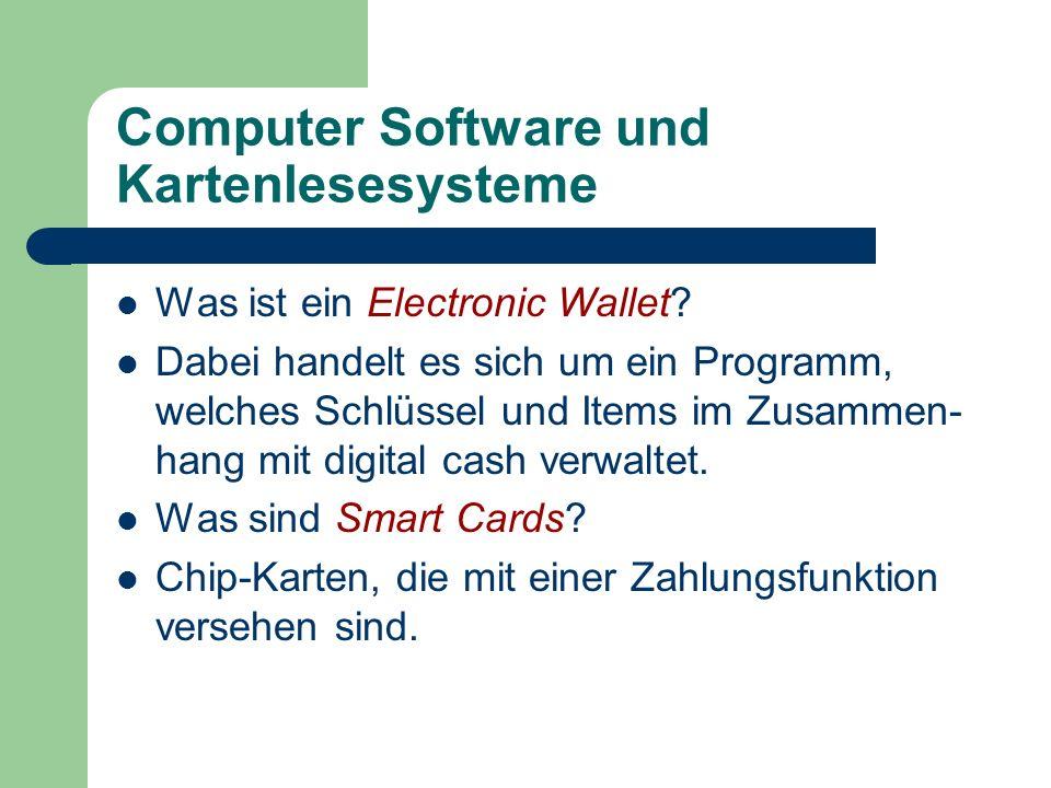 Computer Software und Kartenlesesysteme