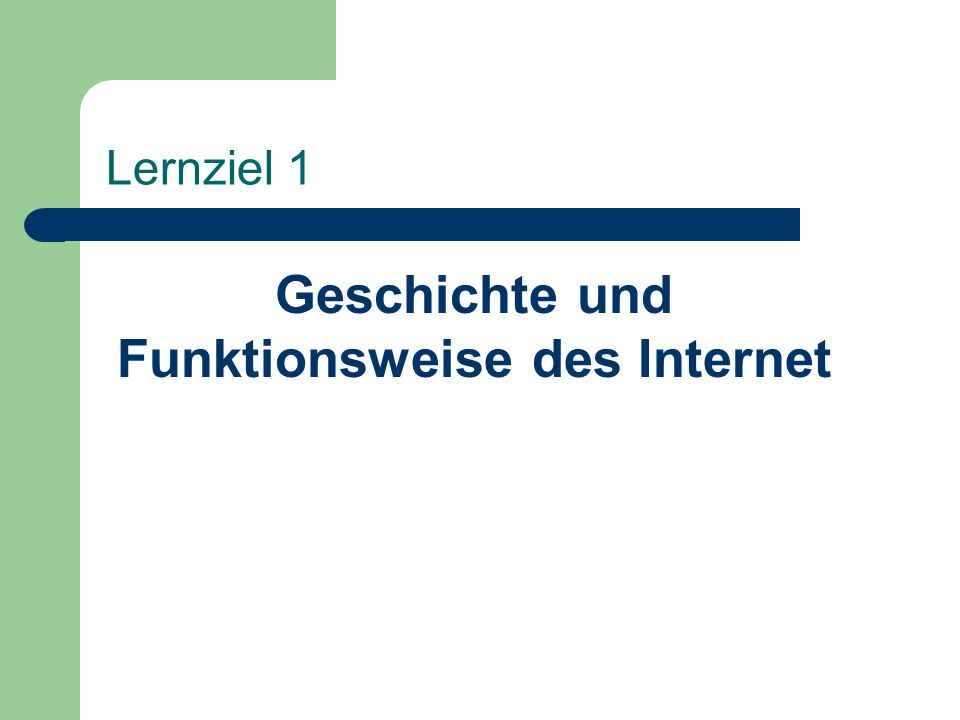 Geschichte und Funktionsweise des Internet