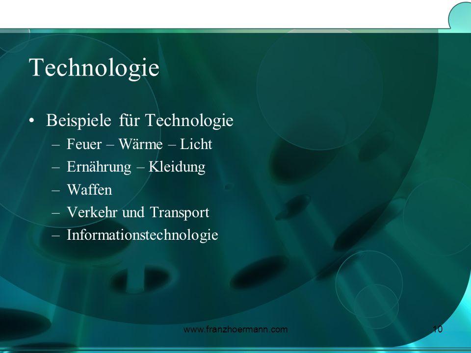 Technologie Beispiele für Technologie Feuer – Wärme – Licht