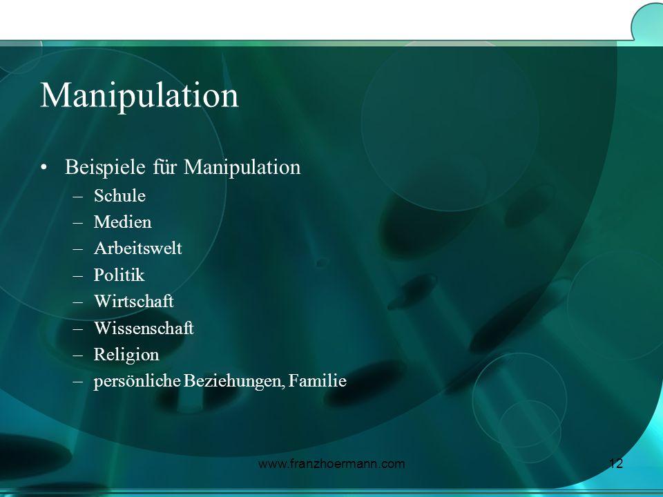 Manipulation Beispiele für Manipulation Schule Medien Arbeitswelt