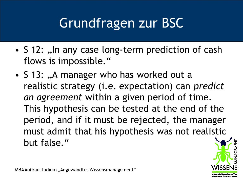 "Grundfragen zur BSC S 12: ""In any case long-term prediction of cash flows is impossible."
