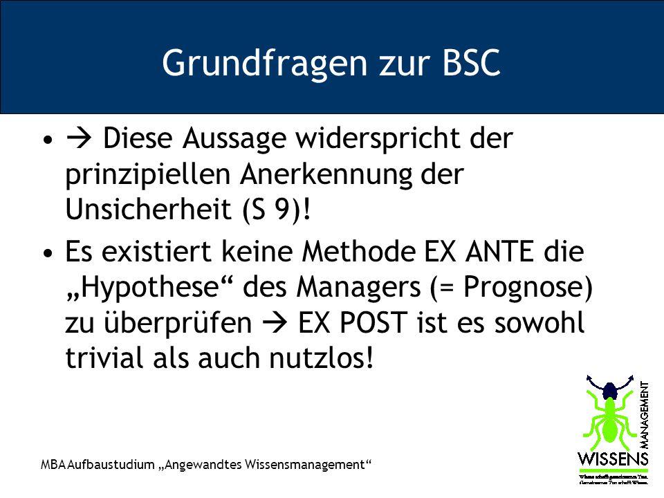 Grundfragen zur BSC  Diese Aussage widerspricht der prinzipiellen Anerkennung der Unsicherheit (S 9)!