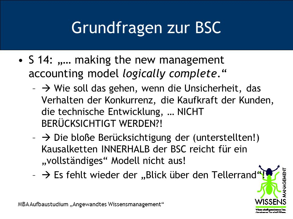 "Grundfragen zur BSC S 14: ""… making the new management accounting model logically complete."