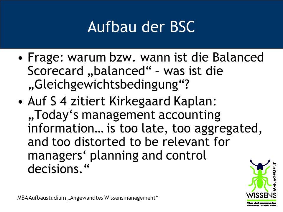 """Aufbau der BSC Frage: warum bzw. wann ist die Balanced Scorecard """"balanced – was ist die """"Gleichgewichtsbedingung"""