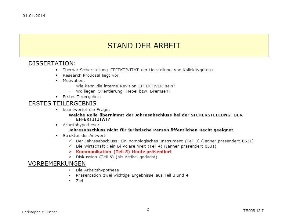 STAND DER ARBEIT DISSERTATION: ERSTES TEILERGEBNIS VORBEMERKUNGEN