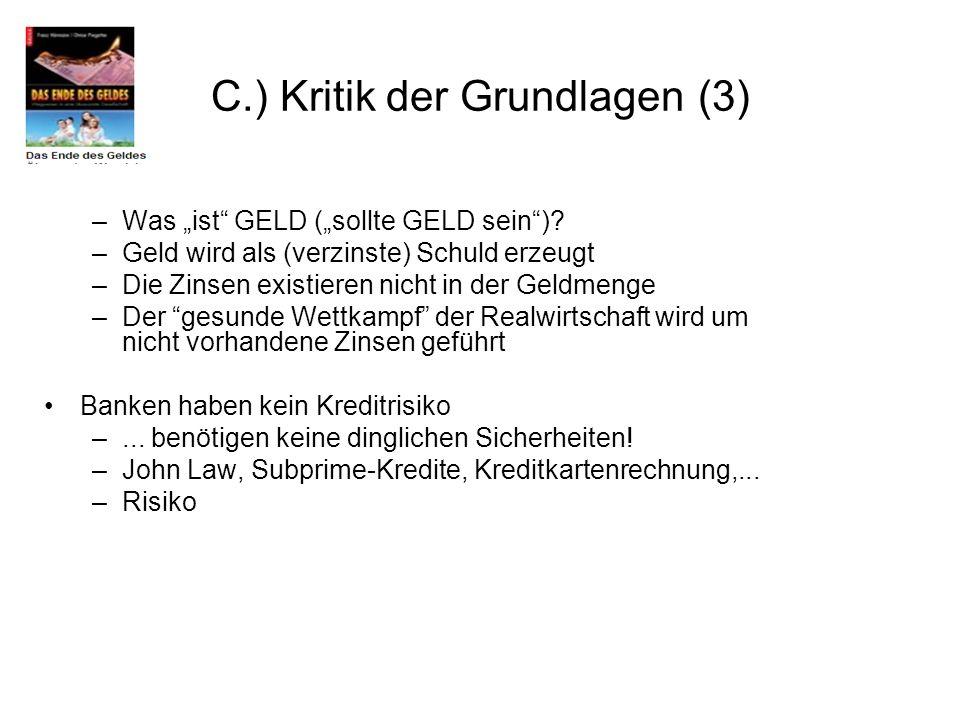 C.) Kritik der Grundlagen (3)