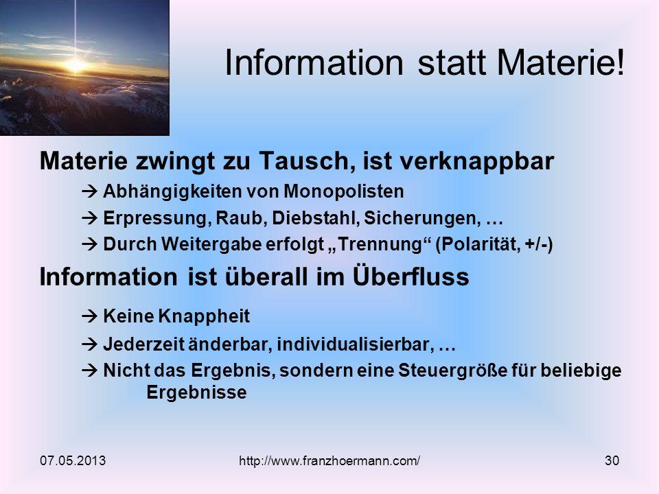 Information statt Materie!