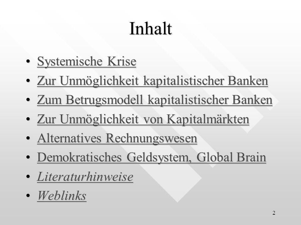 Inhalt Systemische Krise Zur Unmöglichkeit kapitalistischer Banken