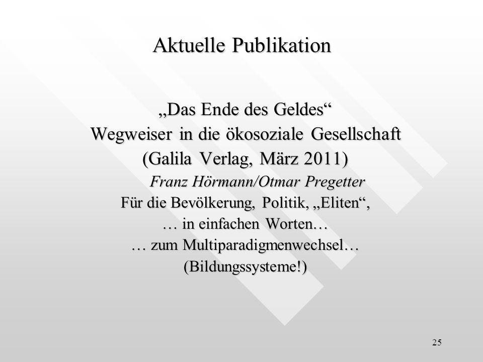 "Aktuelle Publikation ""Das Ende des Geldes"