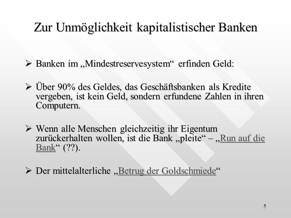 Zur Unmöglichkeit kapitalistischer Banken