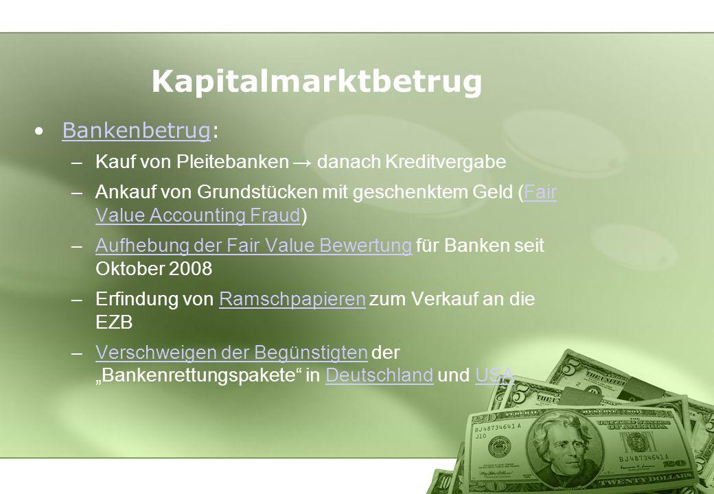 Kapitalmarktbetrug Bankenbetrug: