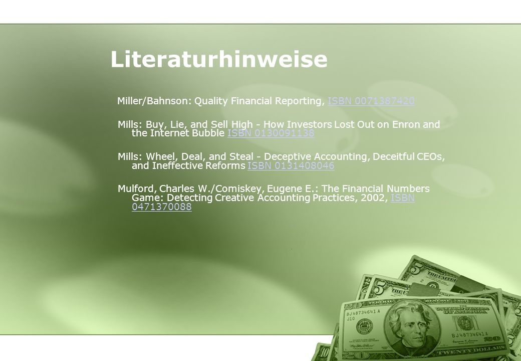 Literaturhinweise Miller/Bahnson: Quality Financial Reporting, ISBN 0071387420