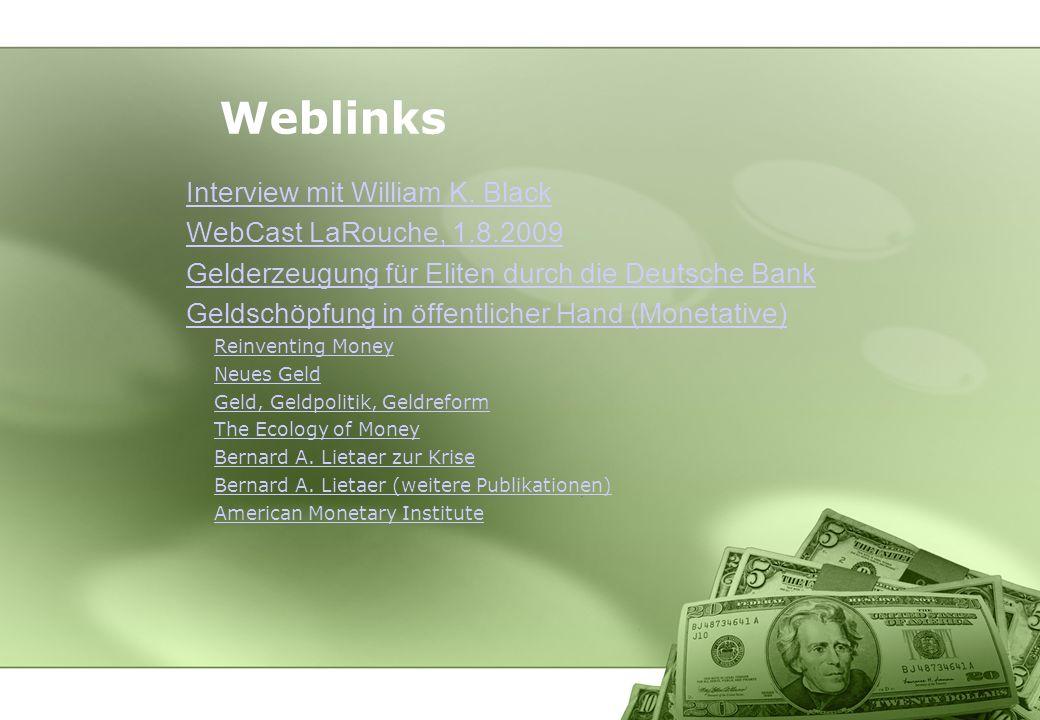 Weblinks Interview mit William K. Black WebCast LaRouche, 1.8.2009