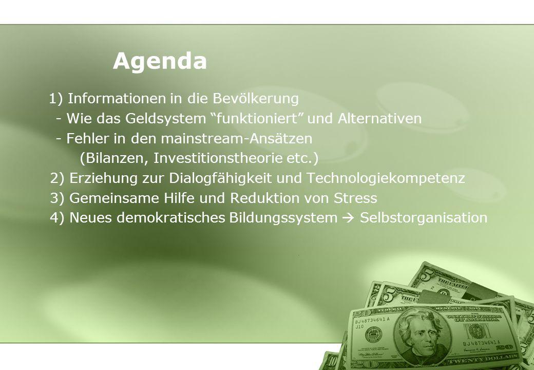 Agenda 1) Informationen in die Bevölkerung