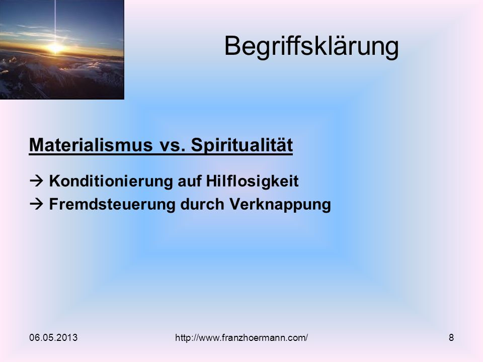 Begriffsklärung Materialismus vs. Spiritualität