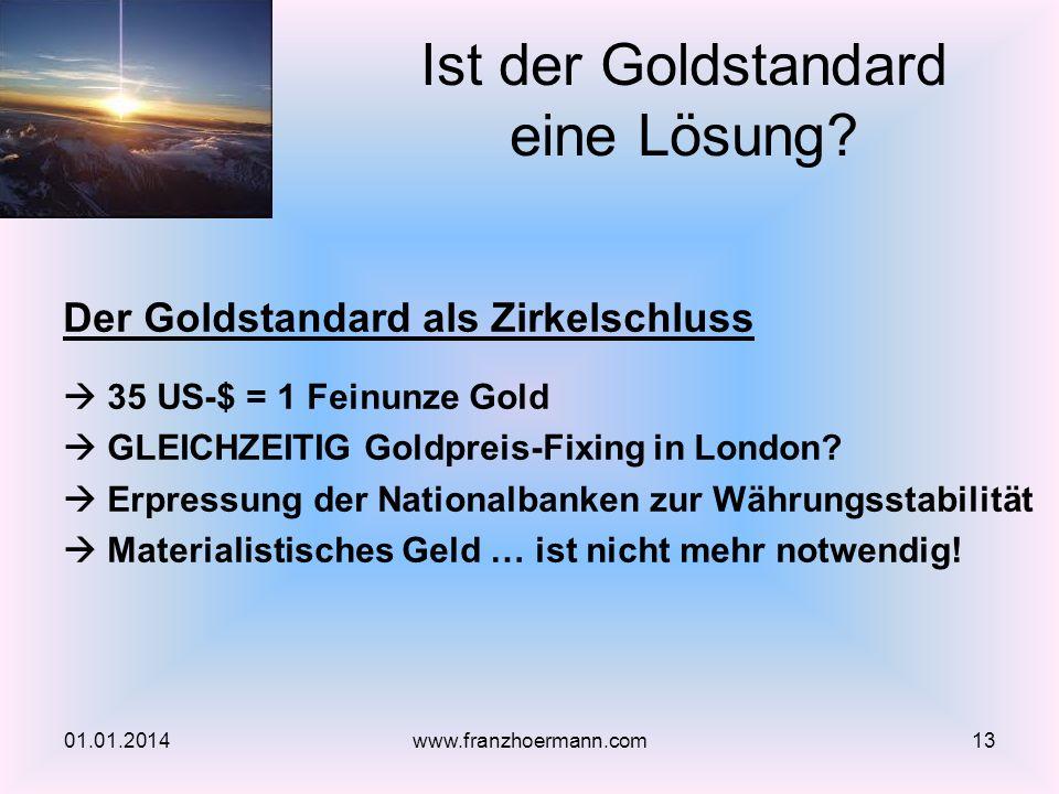 Ist der Goldstandard eine Lösung